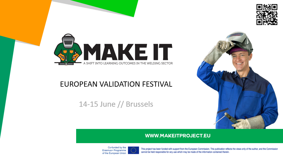 Make-IT: Recognition and Validation in Welding Sector  at European Validation Festival